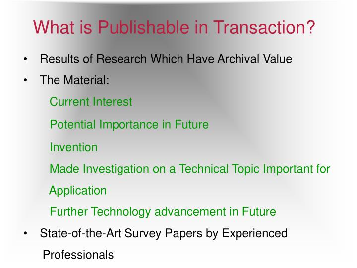 What is publishable in transaction