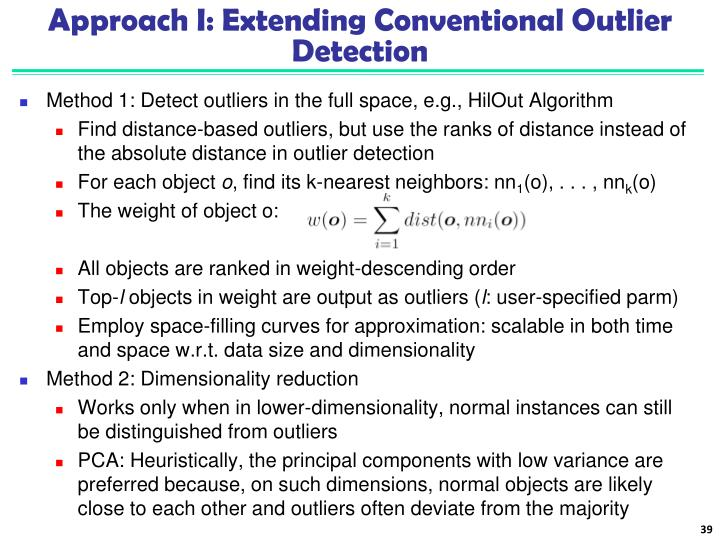 Approach I: Extending Conventional Outlier Detection