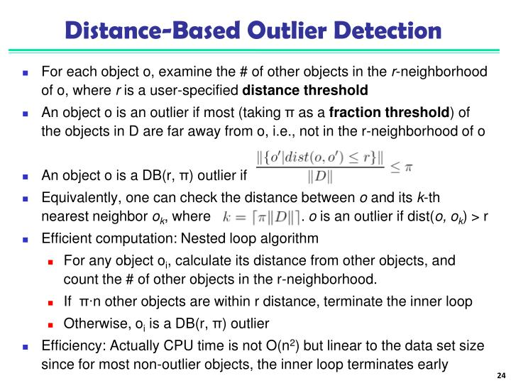 Distance-Based Outlier Detection