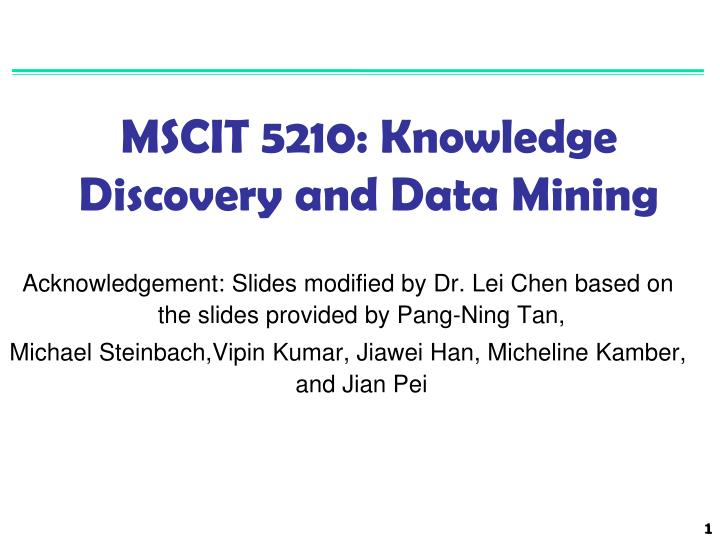 Mscit 5210 knowledge discovery and data mining