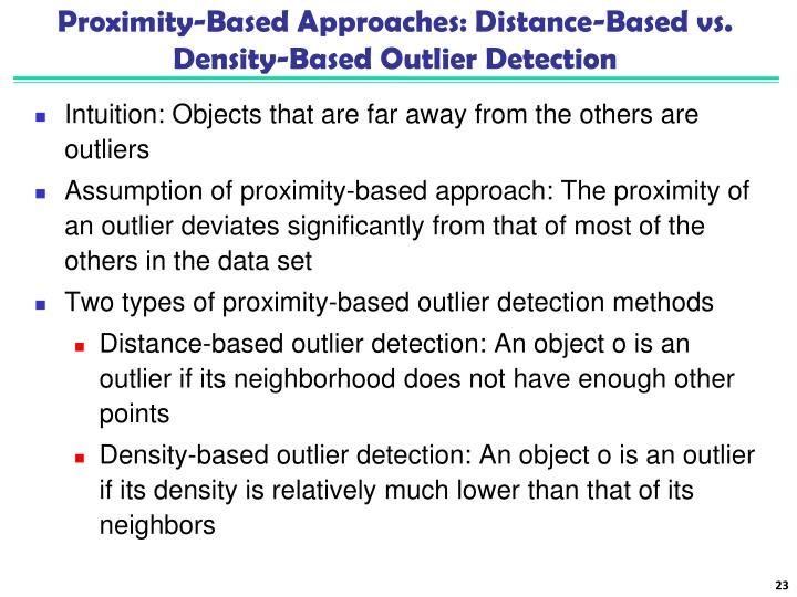 Proximity-Based Approaches: Distance-Based vs. Density-Based Outlier Detection