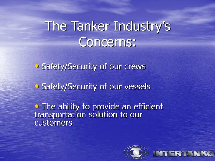 The Tanker Industry's Concerns: