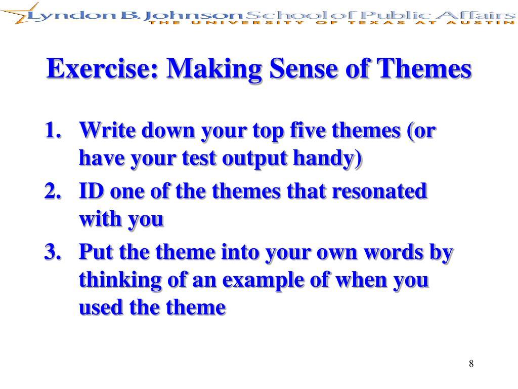 Exercise: Making Sense of Themes