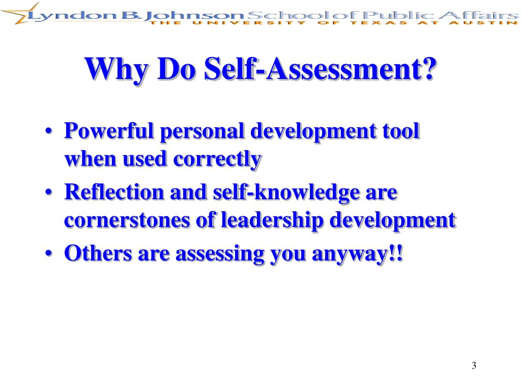 Why Do Self-Assessment?