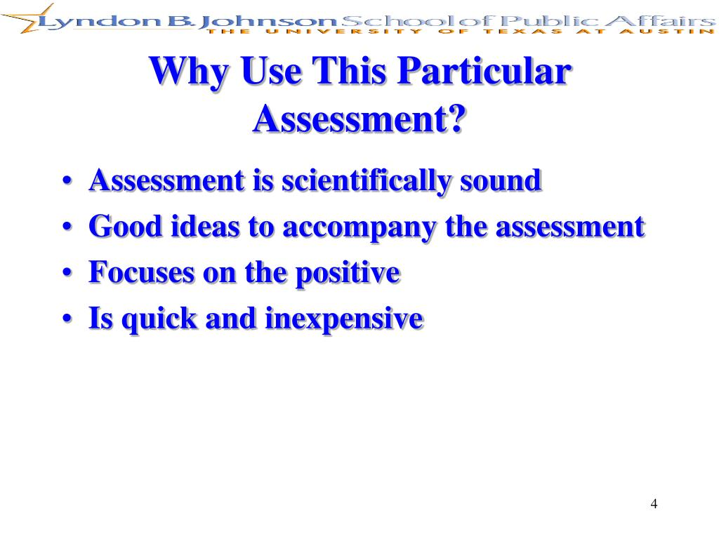 Why Use This Particular Assessment?