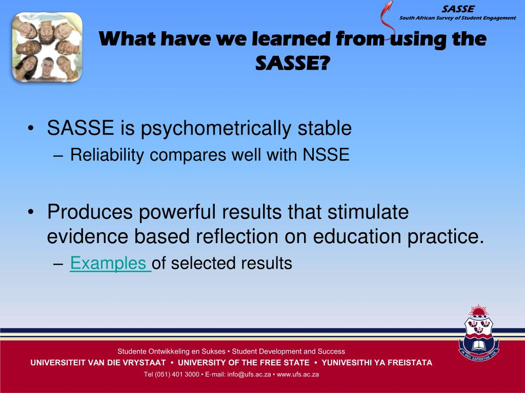 What have we learned from using the SASSE?