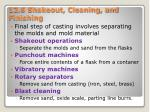 12 6 shakeout cleaning and finishing