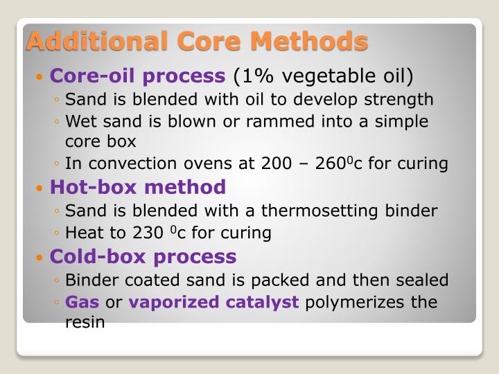 Core-oil process