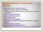 counter gravity investment casting