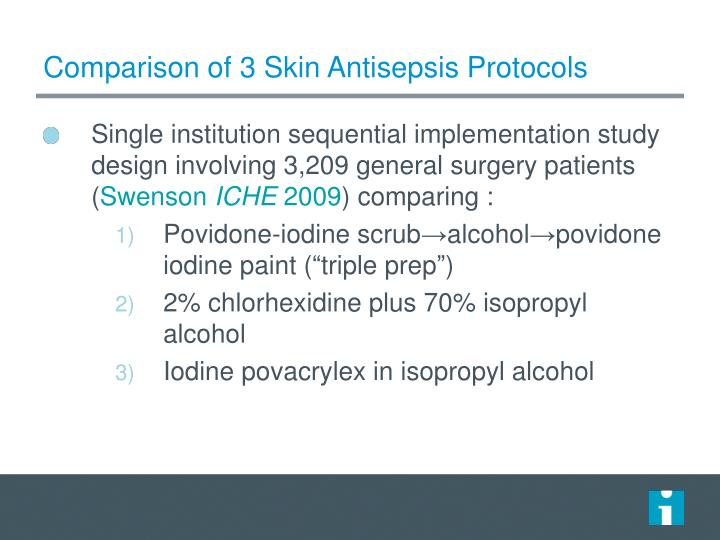 Comparison of 3 Skin Antisepsis Protocols