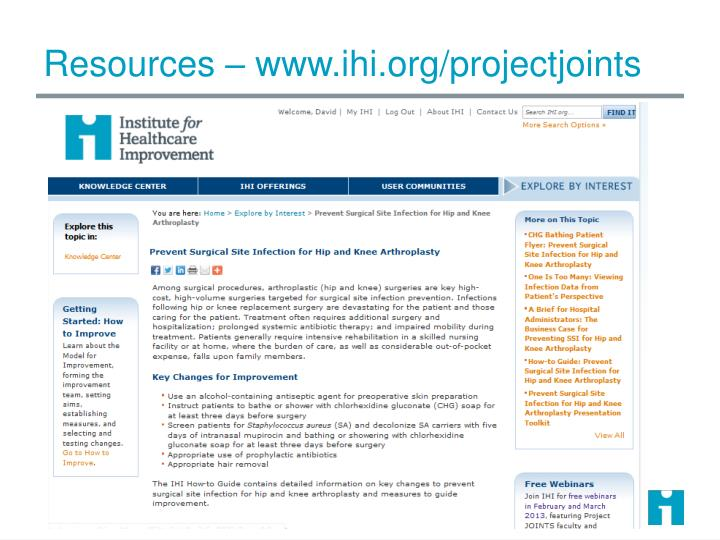 Resources – www.ihi.org/projectjoints