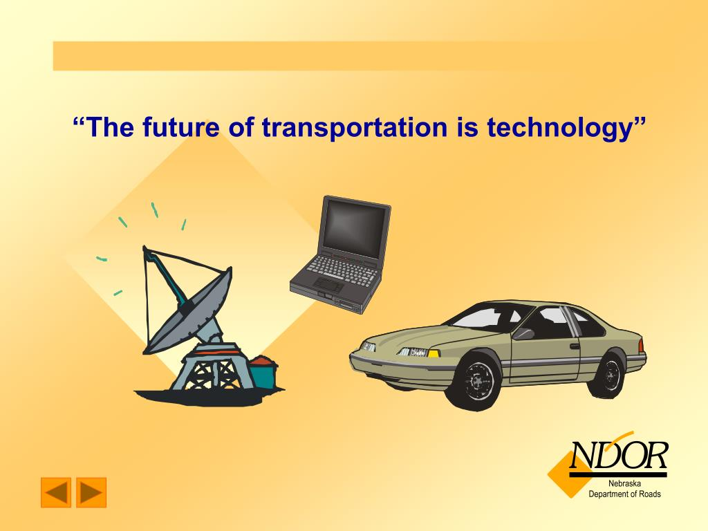 """The future of transportation is technology"""