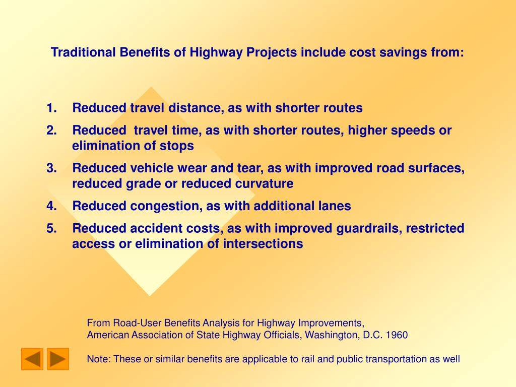 Traditional Benefits of Highway Projects include cost savings from: