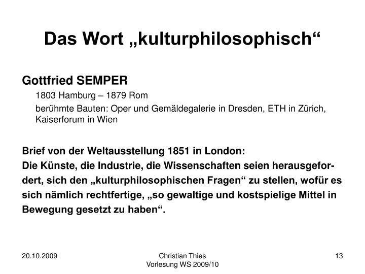 """Das Wort """"kulturphilosophisch"""""""