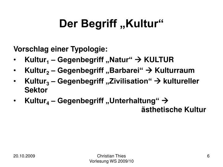 """Der Begriff """"Kultur"""""""