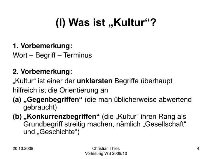 "(I) Was ist ""Kultur""?"