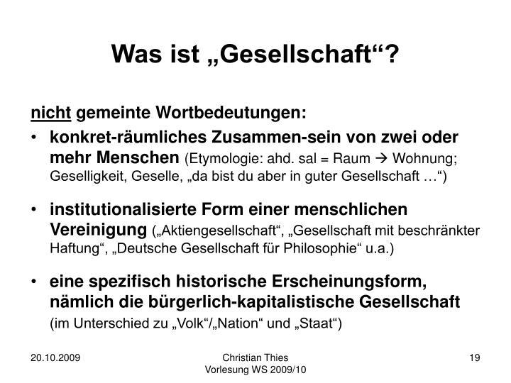 """Was ist """"Gesellschaft""""?"""