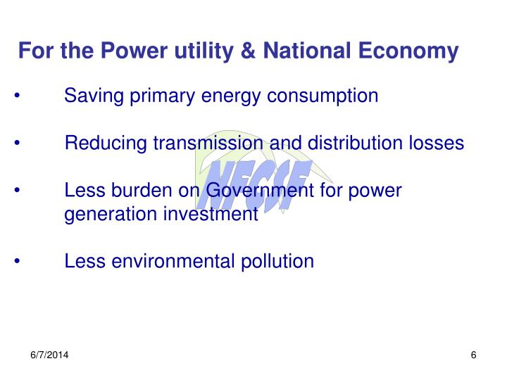 For the Power utility & National Economy