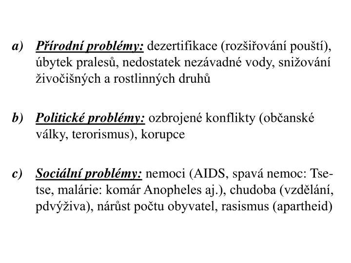 Přírodní problémy: