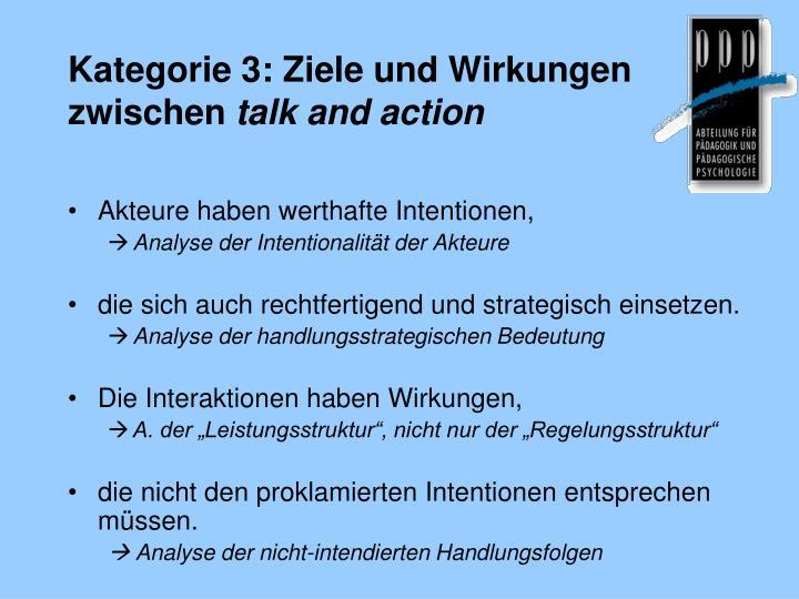 Kategorie 3: Ziele und Wirkungen  zwischen