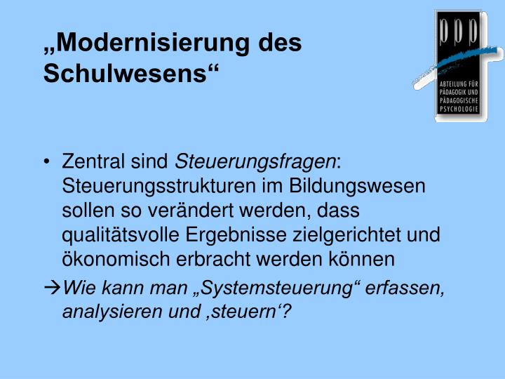 """Modernisierung des Schulwesens"""