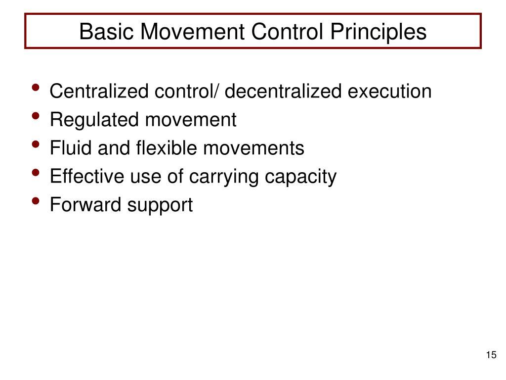 Basic Movement Control Principles