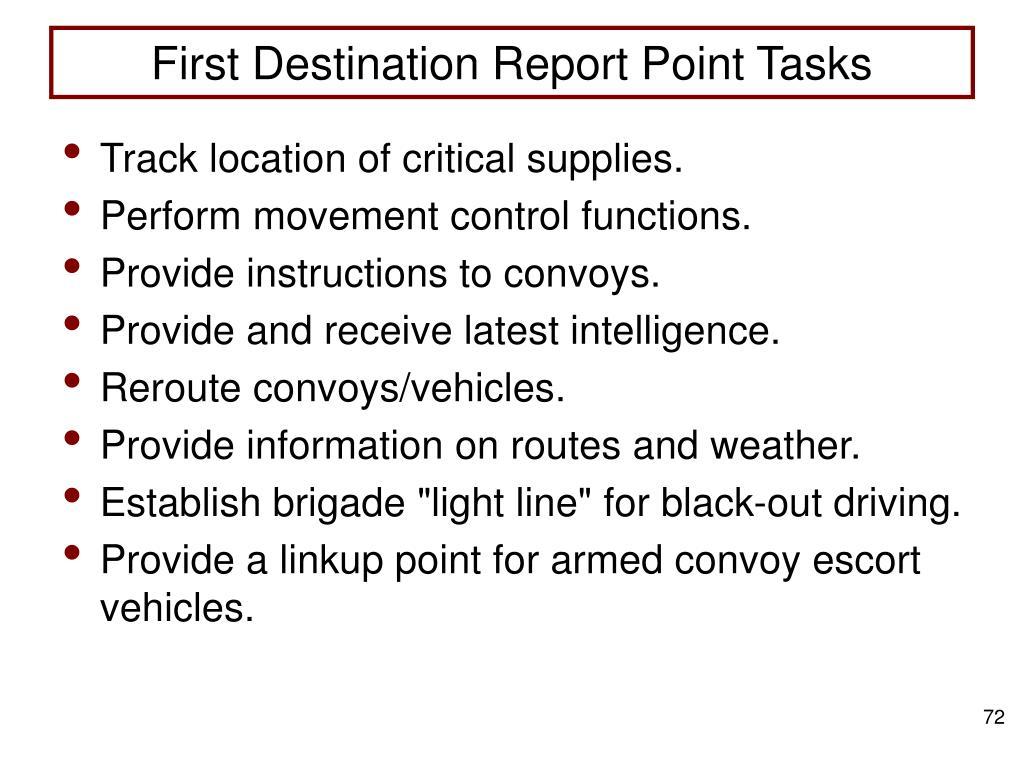 First Destination Report Point Tasks