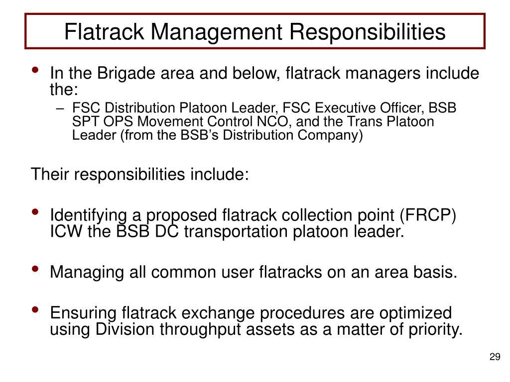 Flatrack Management Responsibilities