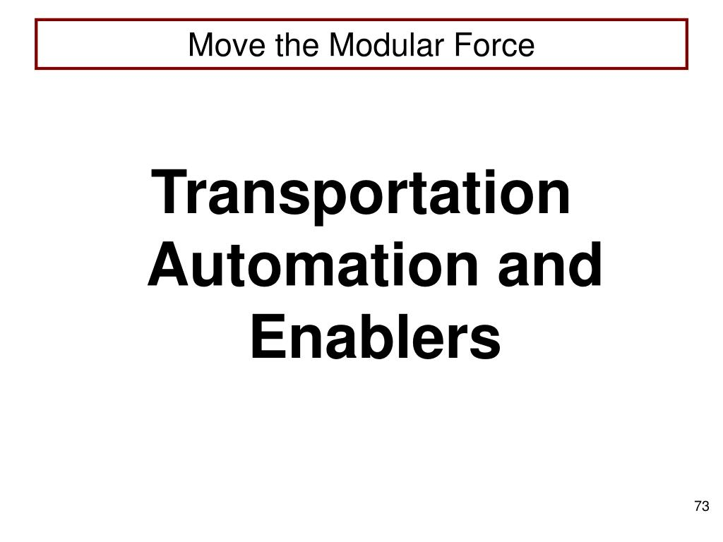 Transportation Automation and Enablers