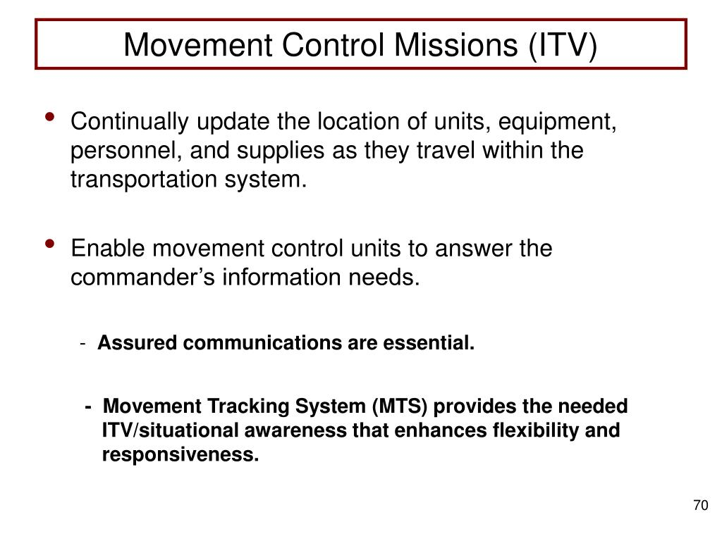 Movement Control Missions (ITV)