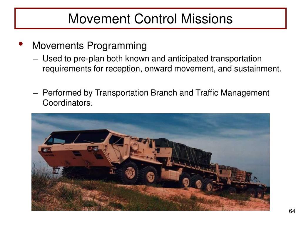 Movement Control Missions