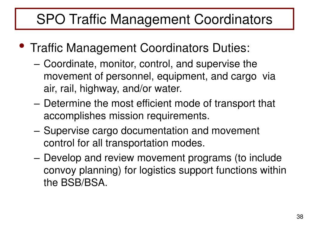 SPO Traffic Management Coordinators