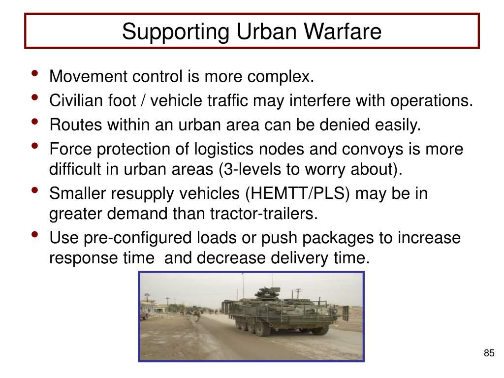 Supporting Urban Warfare