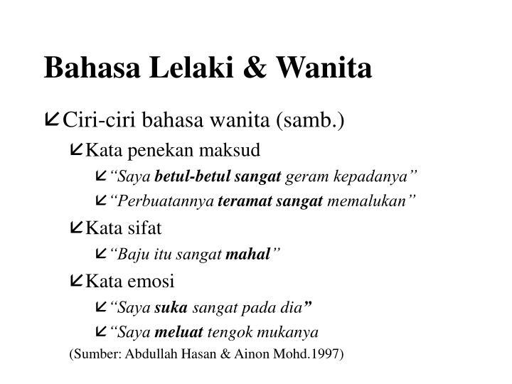 Bahasa Lelaki & Wanita