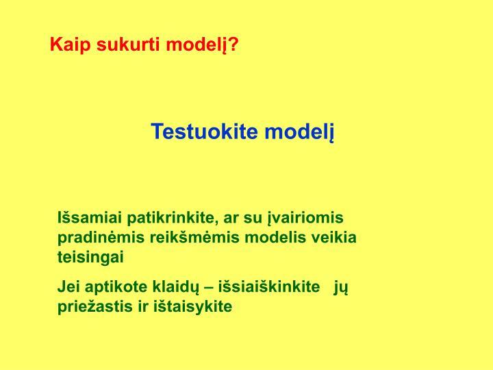 Kaip sukurti modelį?