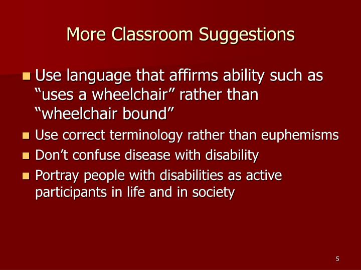 More Classroom Suggestions