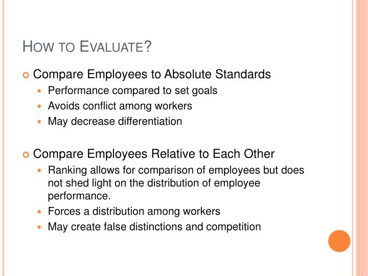 How to Evaluate?