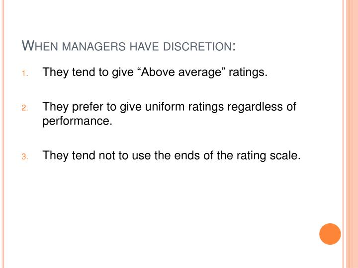 When managers have discretion: