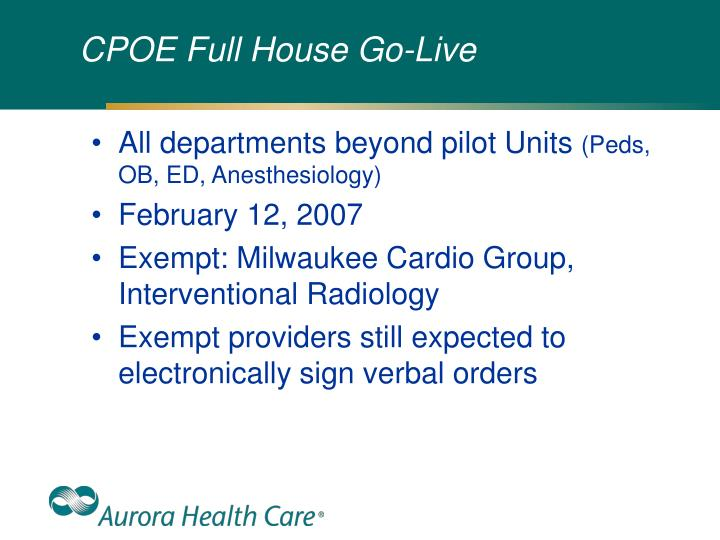 CPOE Full House Go-Live