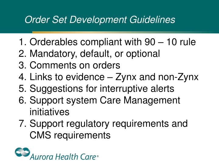 Order Set Development Guidelines