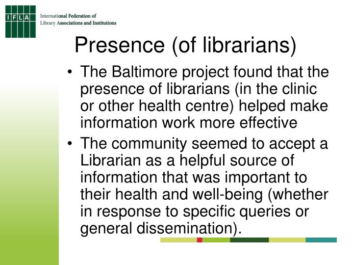Presence (of librarians)