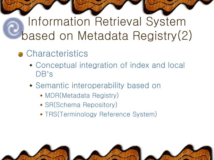 Information Retrieval System