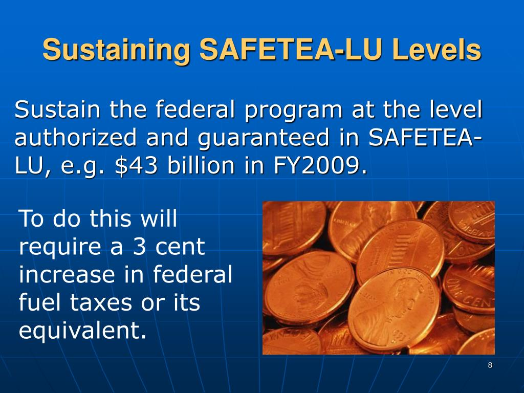 Sustaining SAFETEA-LU Levels