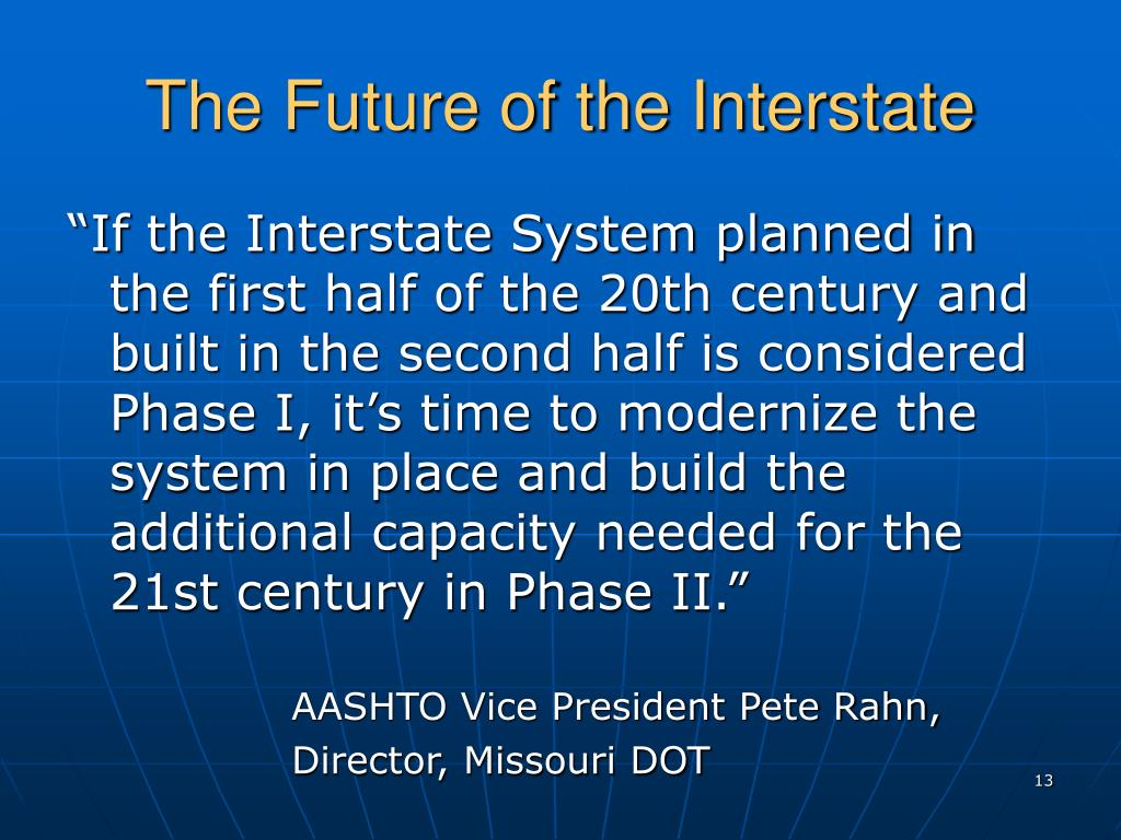 The Future of the Interstate