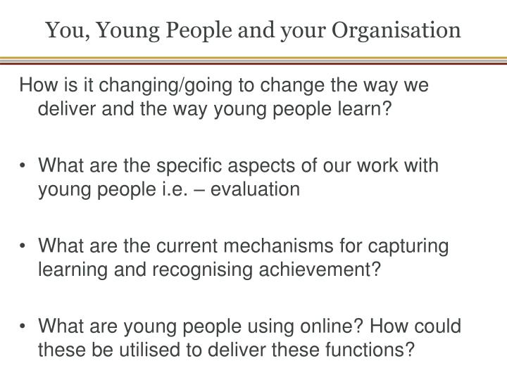 You, Young People and your Organisation