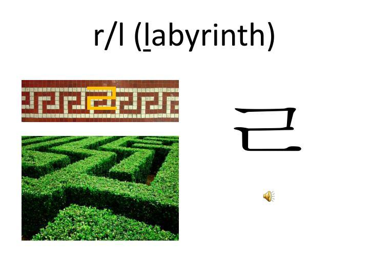 r/l (