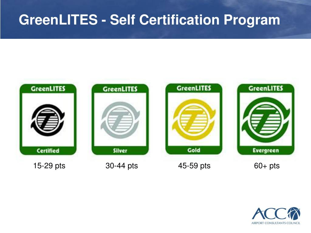 GreenLITES - Self Certification Program
