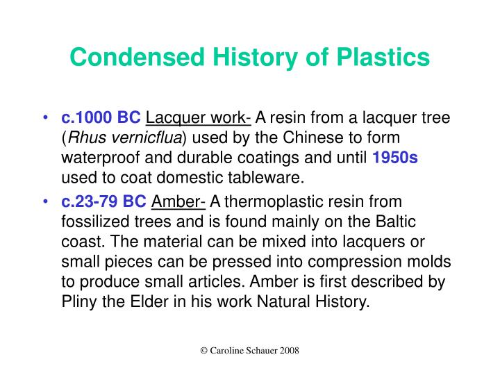 Condensed History of Plastics