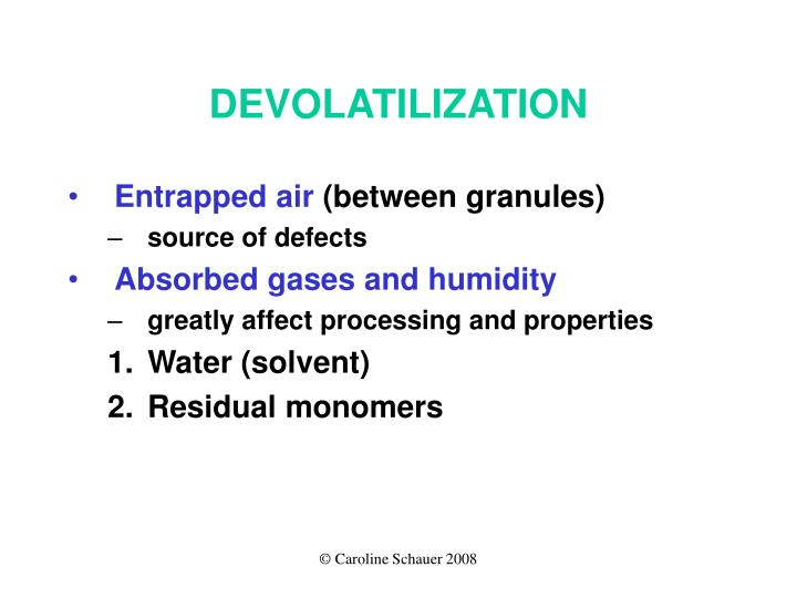DEVOLATILIZATION