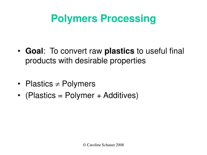 Polymers Processing